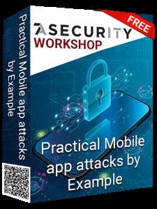 Practical Mobile app attacks